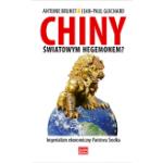 chiny-swiatowy-hegemon, chiny, leszek slazyk